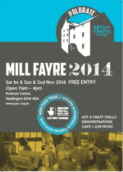 The Mill Fayre at Poldrate @ Poldrate Arts and Crafts Centre | Haddington | United Kingdom