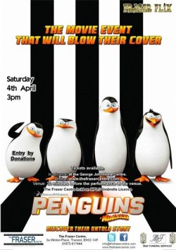 The Fraser Centre Flix - 'Penguins Of Madagascar' (PG) @ The Fraser Centre | Tranent | United Kingdom